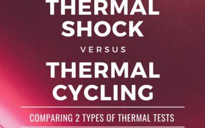Thermal shock vs. Thermal cycling